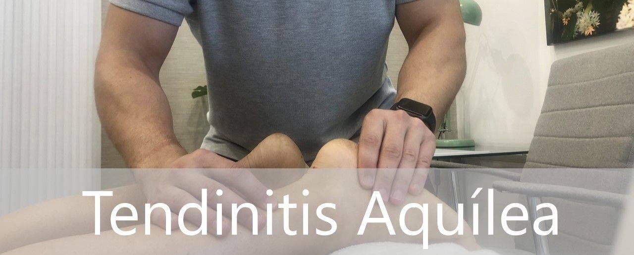 Tendinitis Aquilea Tratamiento con fisioterapia en Madrid