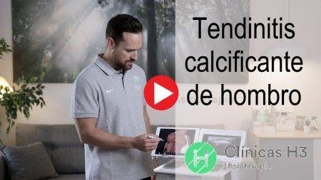 Tendinitis calcificante de hombro youtube - Clinicas H3