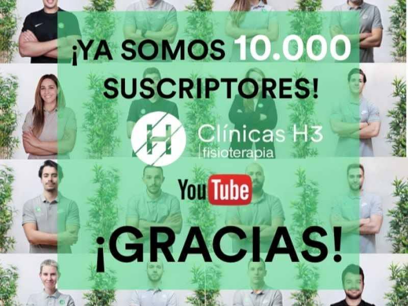 Ya somos 10000 suscriptores en Canal youtube clinicas H3 Madrid